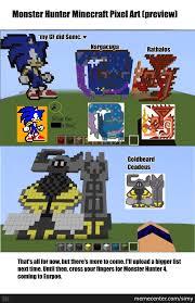 Monster Hunter Memes - monster hunter mc pixel art by simy meme center