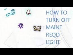 how to turn maintenance light on toyota camry 2009 how to reset maintenance required light toyota tacoma turn