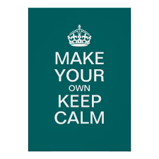 How To Make Your Own Keep Calm Meme - download make your own keep calm meme super grove