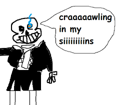Crawling In My Skin Meme - crawling in my sans crawling in my skin know your meme