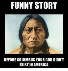 Columbus Meme - 25 best memes about columbus columbus memes