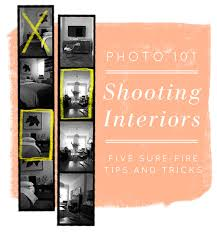 Photographing Home Interiors Photo 101 Five Tips For Shooting Interiors U2013 Design Sponge