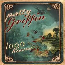 1000 photo album 1000 kisses patty griffin songs reviews credits allmusic
