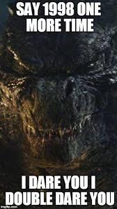 Godzilla Meme - godzilla is not amused imgflip