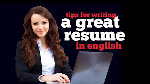 tips for writing a great resume tips for writing a great resume in english youtube