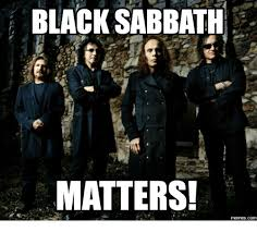 Black Sabbath Memes - tuesday s memes black sabbath 2loud2oldmusic