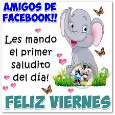 imagenes feliz viernes facebook feliz viernes imágenes postales y frases bonitas para compartir