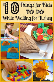 10 things for to do while waiting for turkey thanksgiving