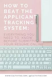 Check Resume Online by Applicant Tracking System What To Know Before Submitting Your