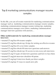 Best Marketing Resume Samples by Top8marketingcommunicationsmanagerresumesamples 150331212457 Conversion Gate01 Thumbnail 4 Jpg Cb U003d1427855141