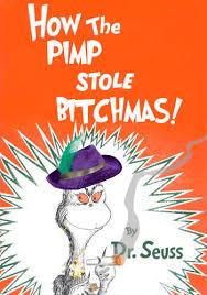 Dr Seuss Memes - dr seuss edited for the ghetto funny