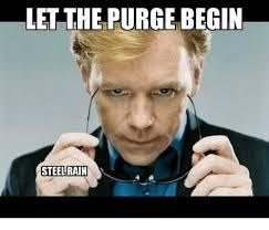 Purge Meme - let the purge begin steel rain 4 e meme on me me