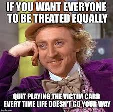 Quit Playing Meme - creepy condescending wonka meme imgflip