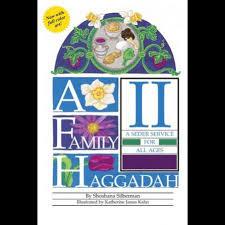 a family haggadah a family haggadah ii all gifts
