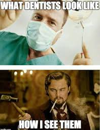 Funny Dentist Memes - evil dentist pictures photos and images for facebook tumblr