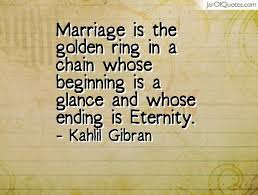 wedding quotes kahlil gibran quotes about beginning marriage 40 quotes