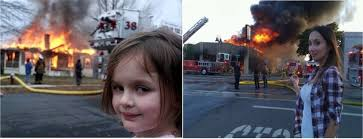 Fire Girl Meme - image 62193 disaster girl know your meme