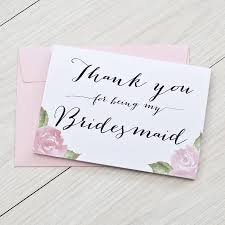 bridesmaid card wording thank you for being my bridesmaid card by here s to us