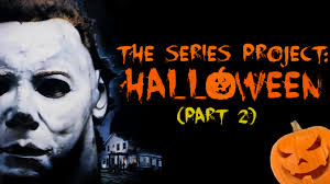 The Series Project Halloween Part 2