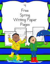 kinder writing paper spring writing paper for preschool kindergarten and beyond spring writing paper 4 free pages for different levels of students