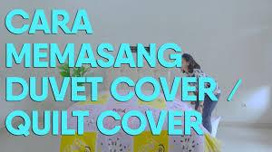 Duvet Quilt Cover Cara Memasang Duvet Cover Quilt Cover By Butik Ceria Youtube