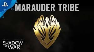 middle earth shadow of war marauder tribe trailer ps4