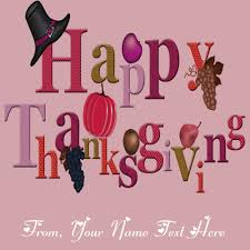 write name happy thanksgiving day wishes friends pictures