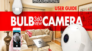 bulb 360view hidden camera by tech4ip how to user guide youtube