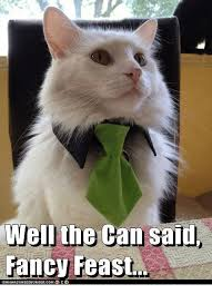 Fancy Feast Meme - well the can said fancy feast icanhascheezeurgercom meme on me me