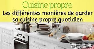 cuisine au quotidien les différentes ères de garder sa cuisine en bon état au quotidien
