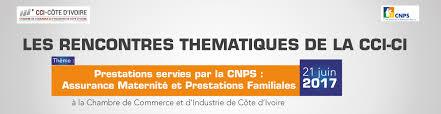 assurance chambre de commerce les rencontres thematiques de la cci cote d ivoire prestations