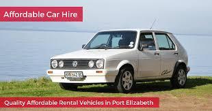 Port Elizabeth Airport Car Hire Affordable Car Hire Cheap Car Rental Port Elizabeth