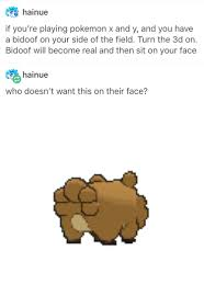 Bidoof Meme - i can t think of a joke involving bidoof and butts pokémon know