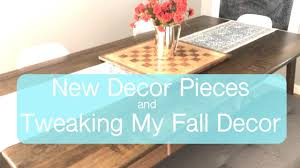 new home decor and tweaking my fall decor youtube