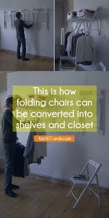 Closet Chairs This Is How Folding Chairs Can Be Converted Into Shelves And