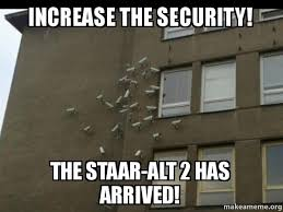 Meme Make Your Own - increase the security the staar alt 2 has arrived paranoia