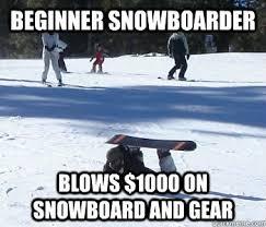 Snowboarding Memes - snowboard memes snowboard steez snowboard pinterest memes