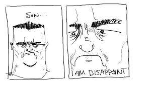 Disappoint Meme - son i am dissapoint teh meme wiki fandom powered by wikia