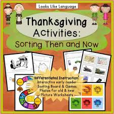 thanksgiving activities sorting and comparing then and now tpt