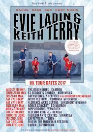 evie ladin u0026 keith terry uk tour dates
