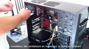 montage pc bureau tuto montage pc gamer