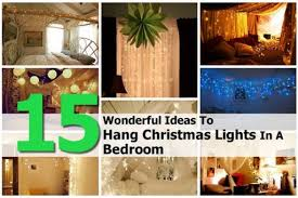 15 creative ways to hang christmas lights in bedroom how to