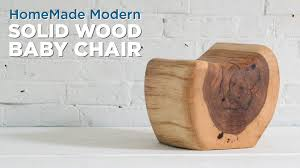 Home Made Modern by Diy Kids Chair Carved From A Single Log Youtube