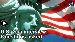 common questions asked during the u s visa interview youtube