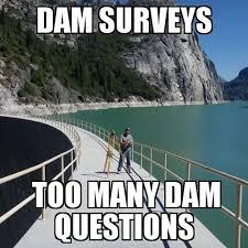 Civil Engineering Meme - dam engineering letudamjokes instagram photos and videos