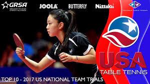 Us Table Tennis Team Usatt Top 10 2017 Us National Team Trials Youtube