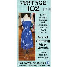 Grands Beckley Wv by Fri May 6 Grand Opening Vintage 102 Hashtag Lewisburg Wv