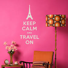 Eiffel Tower Wall Decals Keep Calm And Travel On Wall Quote Decal