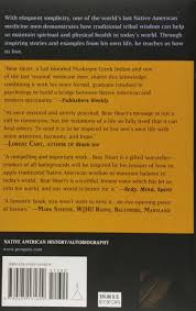 going native my journey from the wind is my mother the life and teachings of a native american