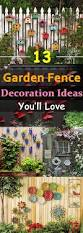 13 incredible ways to decorate your fence decorating gardens